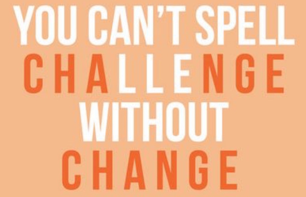 Change leads to challenge